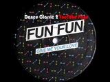 Fun Fun - Give Me Your Love (A Ben Liebrand Remix)