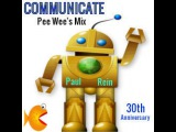 Paul Rein -Communicate- (Pee Wee Plays House Remix)