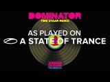 Armin van Buuren vs Human Resource - Dominator (Tom Staar Remix) A State Of Trance 786