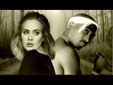 Adele &amp Tupac - Hello (Remix 2017) Tupac Thug Theory