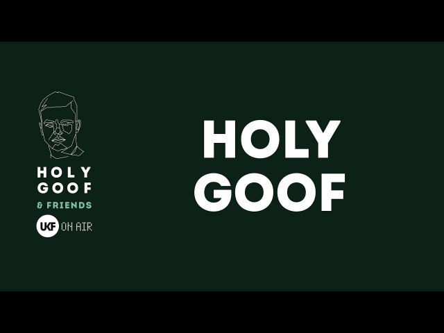 Holy Goof at Holy Goof Friends x UKF On Air (DJ set)