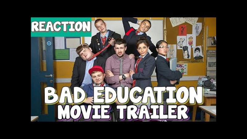 The Bad Education Movie OFFICIAL Trailer - REACTION