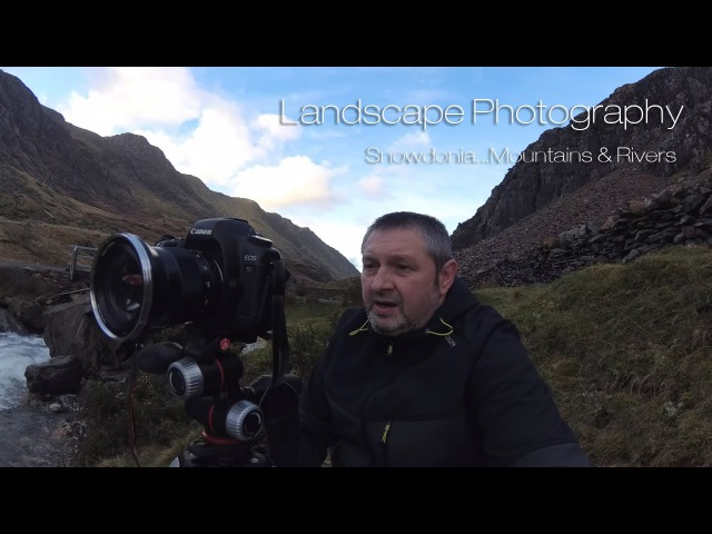 Landscape Photography...Snowdonia, Mountains Rivers