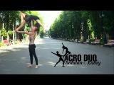 Acro Duo Dance Katy Perry  Unconditionally. Kharkov Ukraine