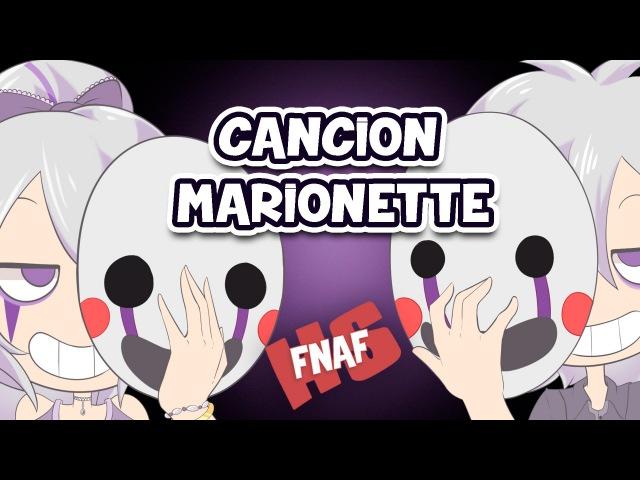 Canción Marionette (Canción y letra) Edd00chan w Piyoasdf | FNAFHS