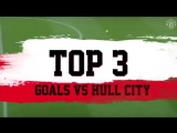 Three great goals v Hull