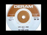 Ten Years After - Love Like a Man (Single Version)