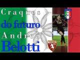 Andrea Belotti (ITA) - Craques do futuro