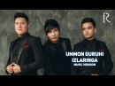 Ummon guruhi - Izlaringga   Уммон гурухи - Изларингга (music version)