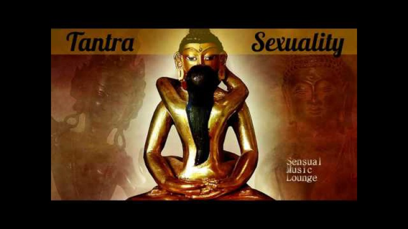 TANTRA KAMASUTRA Sexual Healing -RELAX MUSIC MIX -SpaMassageMusicWorld ❀