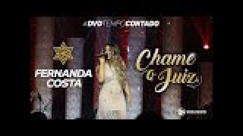 Fernanda Costa Chame o Juiz DVD Tempo Contado