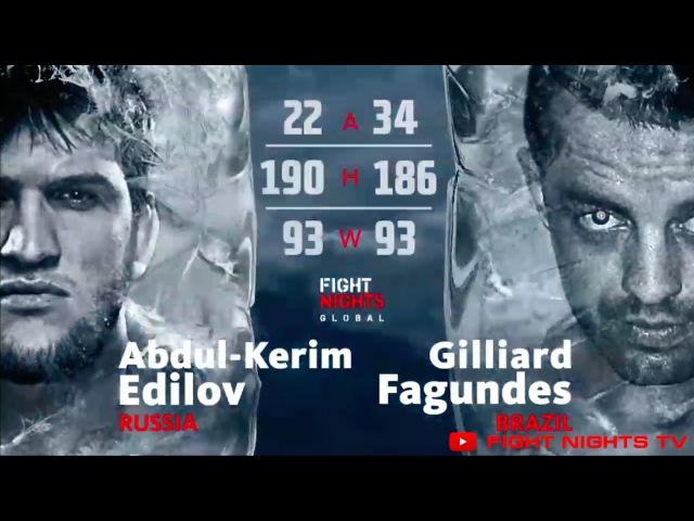 Абдул-Керим Эдилов vs. Гиллиард Фагундес Abdul-Kerim Edilov vs. Gilliard Fagundes