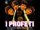 I Profeti - Gli occhi verdi dellamore 1968