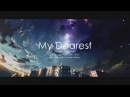 My Dearest supercell /ダズビー COVER