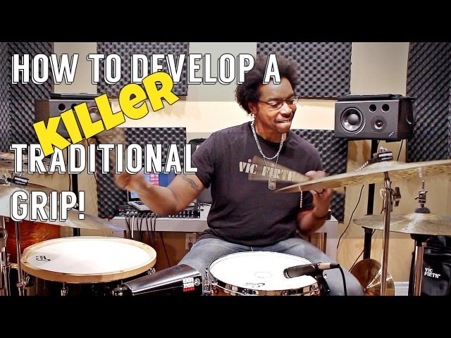 How To Develop A KILLER TRADITIONAL GRIP - What You Haven't Been Shown!