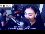 dj byke remix Leila