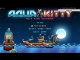 Aqua Kitty - Milk Mine Defender - Ух ты котики №1