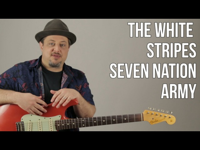 Seven Nation Army guitar Lesson White Stripes Jack White How to Play