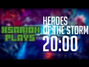 Xsarion Plays: Heroes of the Storm
