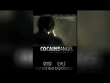 Ангел кокаина (2006) | Cocaine Angel