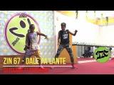 2ZC - ZIN 67 - Dale Pa'lante (Dj Polique Ft Pachanga)