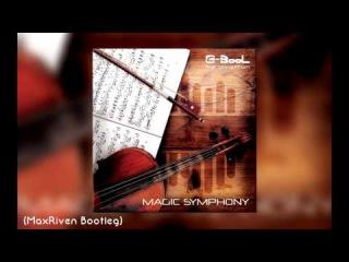 C-BooL - Magic Symphony ft. Giang Pham (MaxRiven Bootleg)