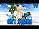 Minecraft Sky Wars 77ЧУДОМ ВЫЖИЛА!Cristalix