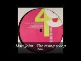 Matt John - The rising scope
