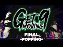 [GET_MOVING_vol.9] POPPING 결승 - FINAL Fire Bac 나연 VS HOAN Ringo Winbee(W)