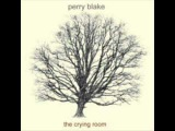 Perry Blake - These young dudes
