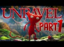 Unravel - 100% Walkthrough Part 1 - Thistle and Weeds - PS4 Gameplay