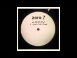 Zero 7 - Don't Call It Love (12