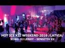 Hot Ice Kiz Weekend Riga Festival Recap | 2016 HD | Song: DJ Lenhy - Sensitiv XX