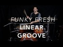 Linear Funk Groove - Drum Lesson with Eric Fisher