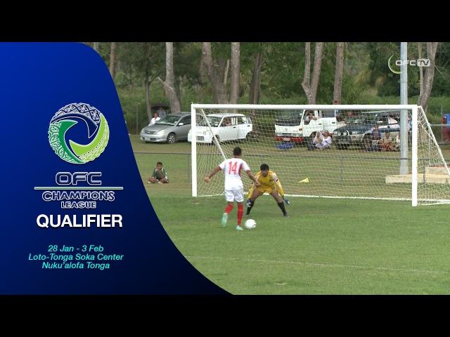 2017 OFC CHAMPIONS LEAGUE QUALIFIER | MD3 - Lupe Ole Soaga v Veitongo FC Highlights