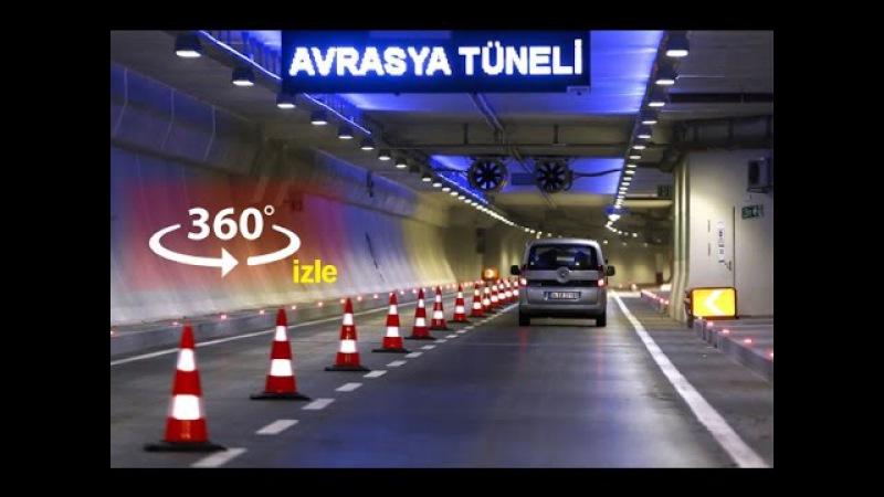 Avrasya Tünelini 360° izleyin