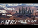 Star Citizen Loremaker's Guide to the Galaxy - Orion System
