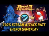 Royal Revolt 2 - 140 Scream Attack Rate (Hero) Perk TESTS + Gameplay!