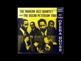 The Modern Jazz Quartet &amp Oscar Peterson Trio - At the Opera House ( Full Album )