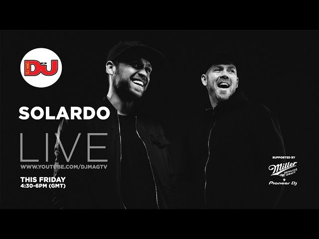 Solardo LIVE from DJ Mag HQ