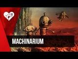 Атмосферные квесты. Machinarium.