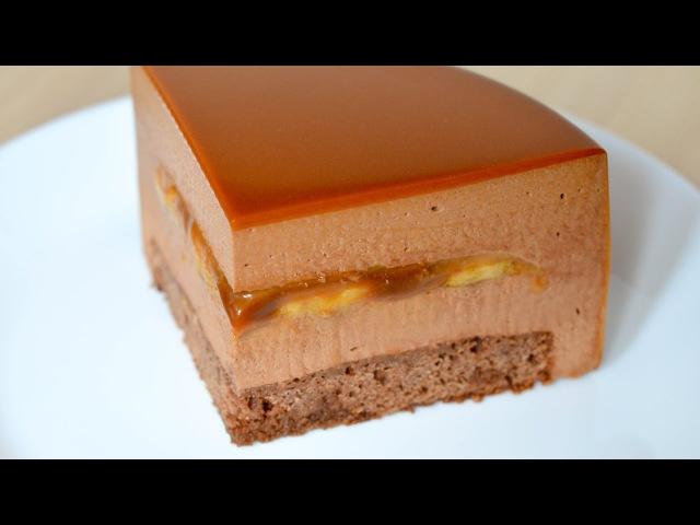Муссовый торт Банан Карамель Шоколад ☆ Mousse cake Banana Caramel Chocolate
