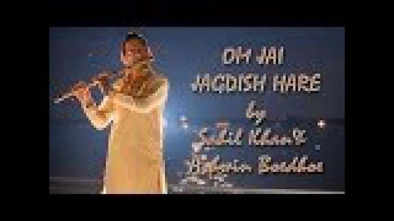 OM Jai Jagdish Hare Flute / Bansuri Version - Ashwin Boedhoe Sahil Khan | WWW.SAHILKHAN.COM