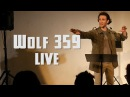Wolf 359 Live • Deep Space Survival Procedure and Protocol December 19, 2015 • Official Release