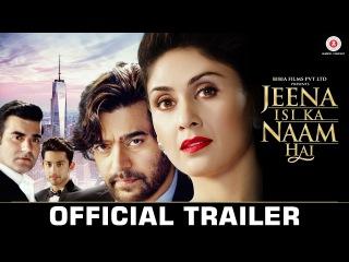 Jeena Isi Ka Naam Hai - Official Trailer |Arbaaz Khan, Ashutosh Rana, Himansh, Manjari & Prem Chopra