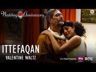 Ittefaqan-Valentine Waltz  Wedding Anniversary  Nana Patekar & Mahie Gill Abhishek Ray & Amika Shail