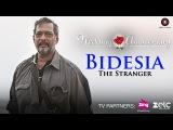 Bidesia - The Stranger   Wedding Anniversary   Nana Patekar & Mahie Gill   Ustad Rashid Khan
