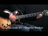 5 Bebop Jazz Guitar Licks - Charlie Parker Style - Part 2 (Lick #6 - #10)
