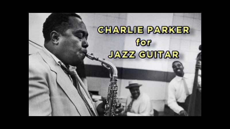 Charlie Parker for Jazz Guitar_Part 1