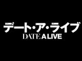 Date A Live - OP